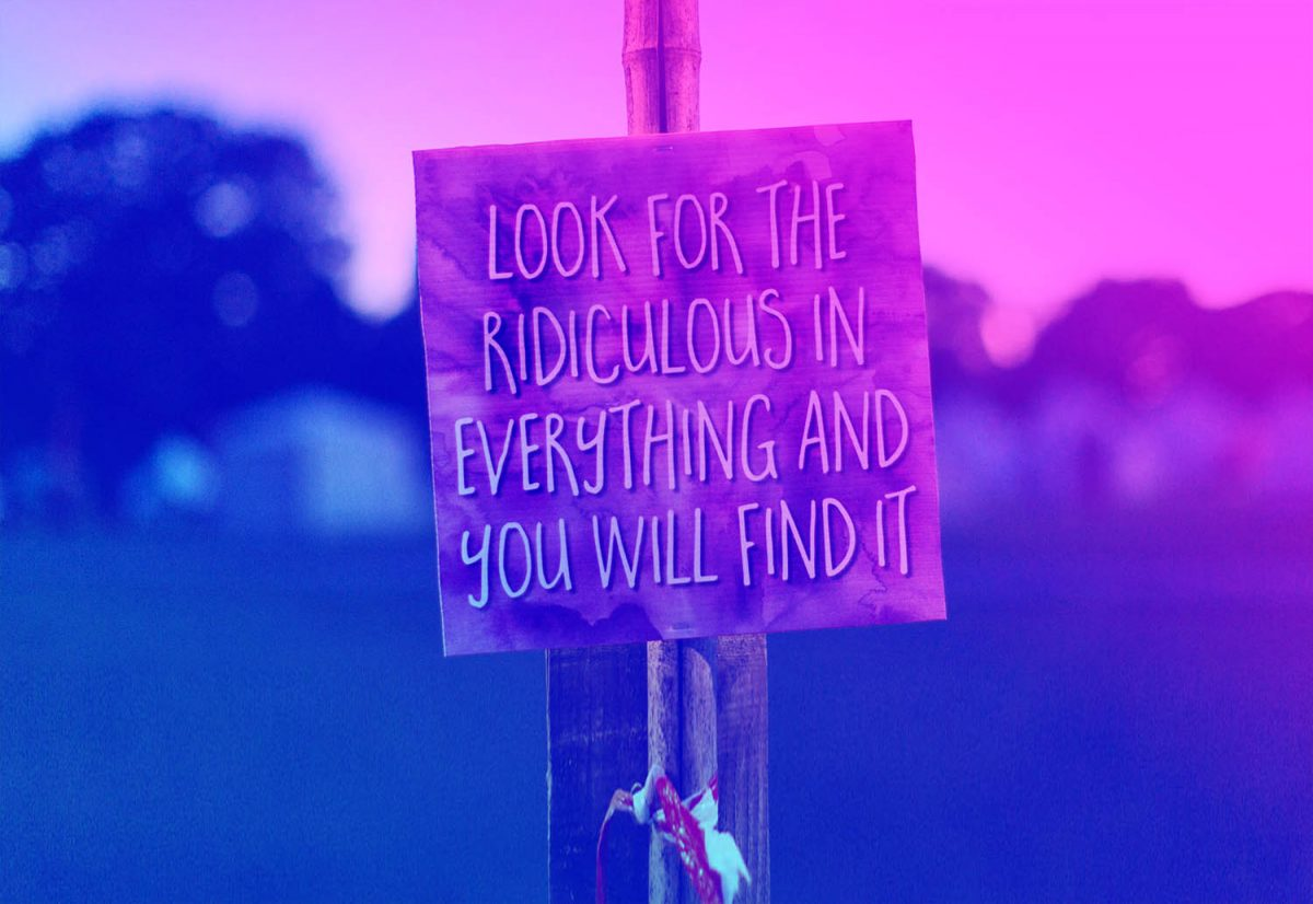 Look for the ridiculous quote sign at Magical Festival
